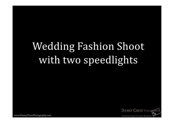 Danny Chew Wedding Fashion Shoot