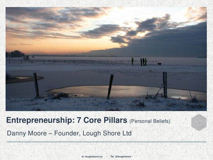 Entrepreneurship: 7 Core Pillars