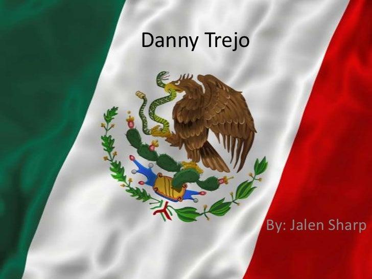 Danny Trejo              By: Jalen Sharp