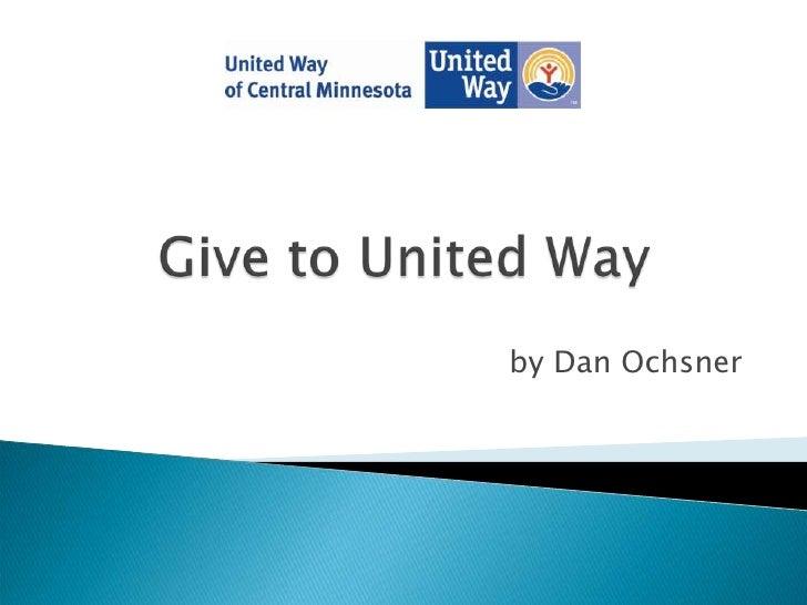 Dan ochsner  united way