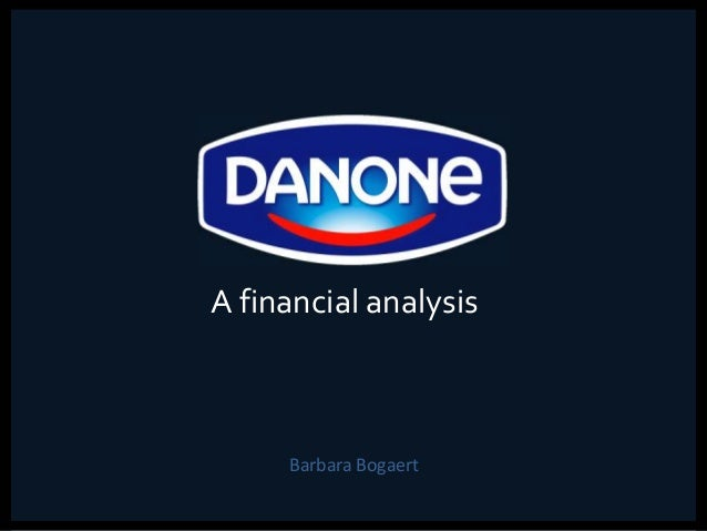 A financial analysis of Danone (2010)