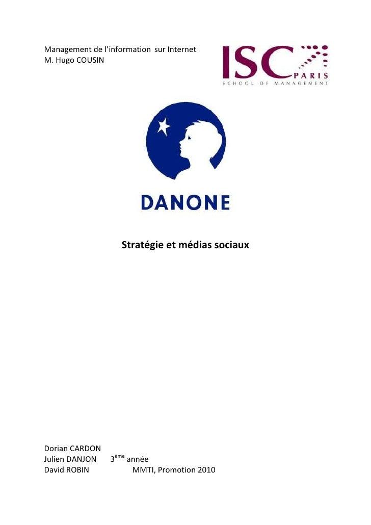 36436303365500Management de l'informationsur Internet <br />M. Hugo COUSIN<br />Stratégie et médias sociaux<br />Dorian CA...