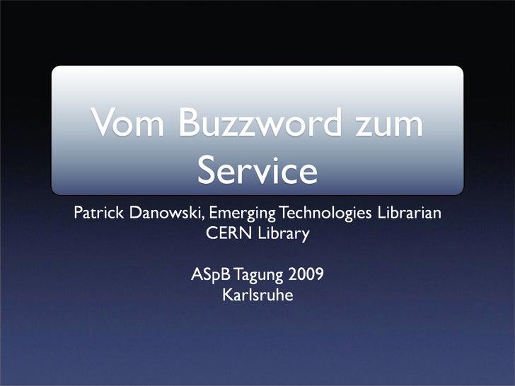 Vom Buzzword zum Service