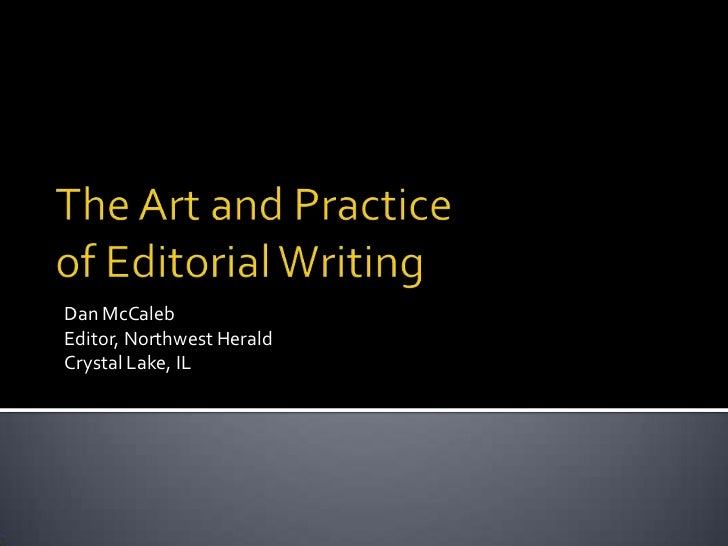 The Art and Practice of Editorial Writing