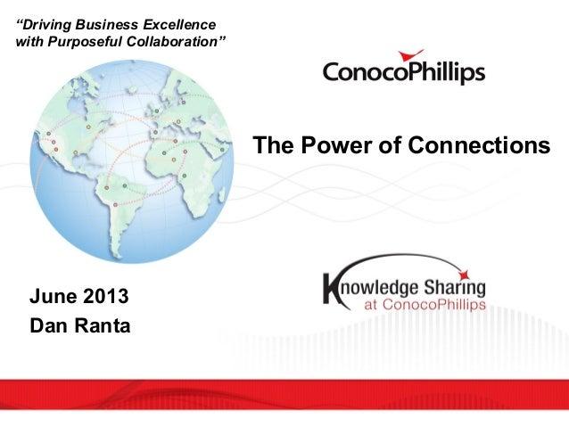 Dan Ranta - Power of Connections at ConocoPhillips