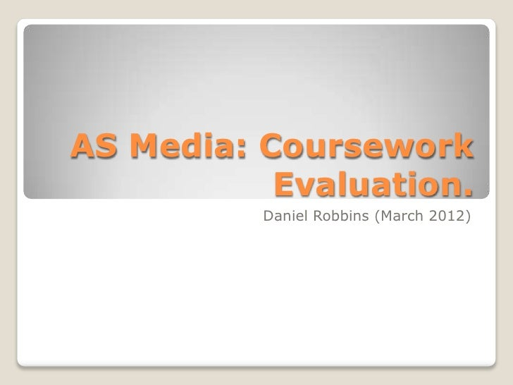 Dan robbins as media evaluation