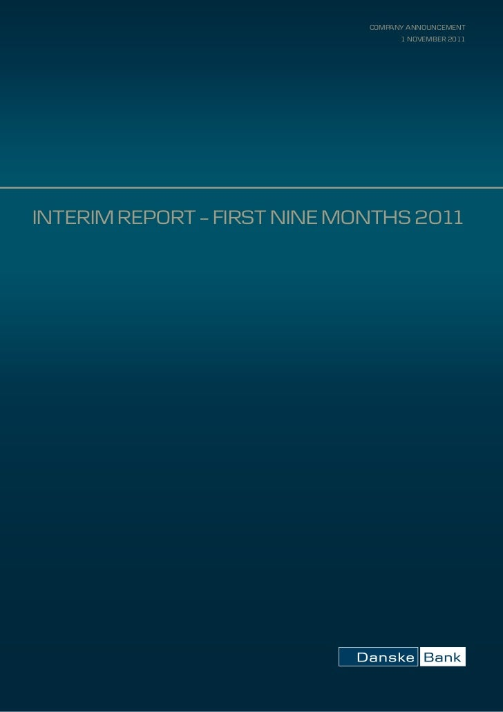 company announcement                                    1 november 2011InterIm report – FIrst nIne montHs 2011