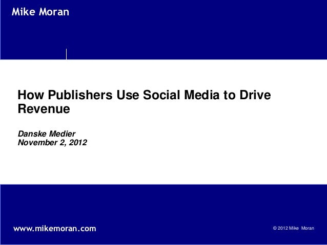 Social business in the media industry - Danske Medier November 2012