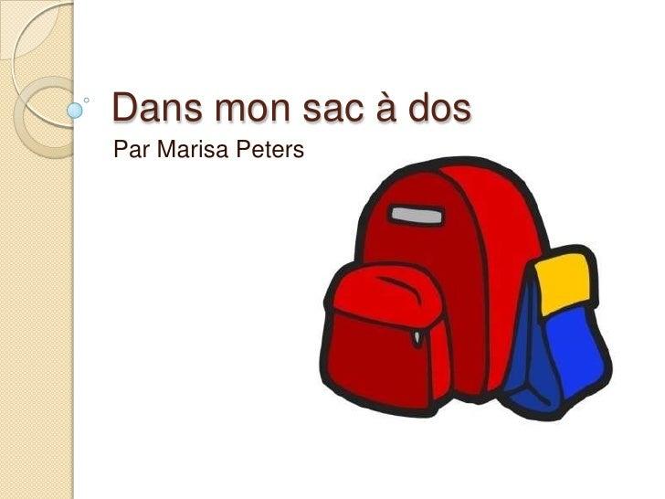 Dans mon sac à dos<br />Par Marisa Peters<br />