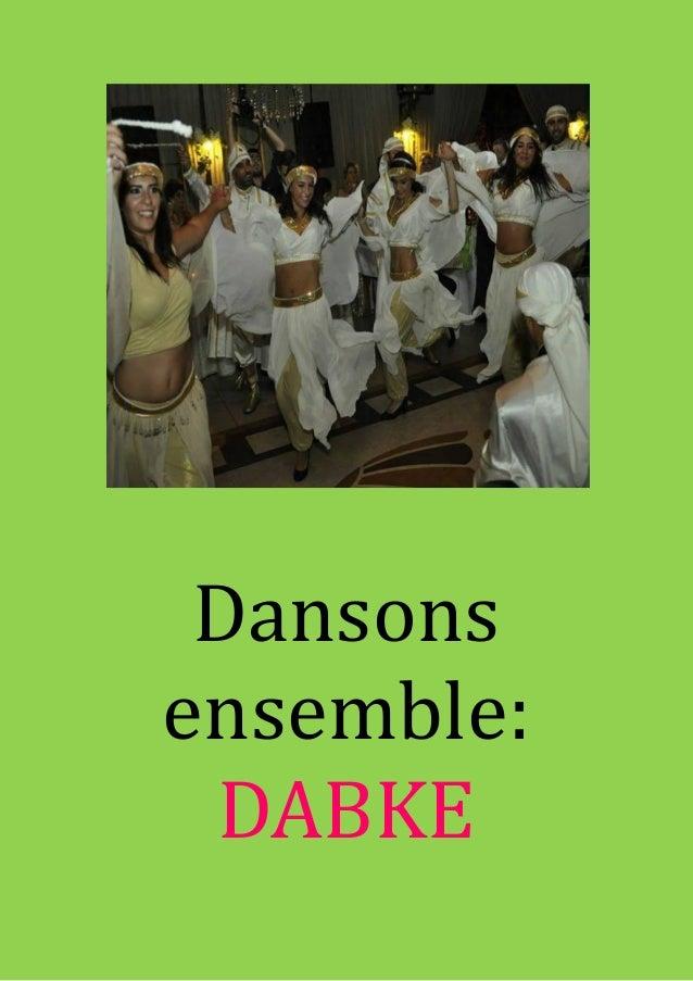 Dansons ensemble: DABKE