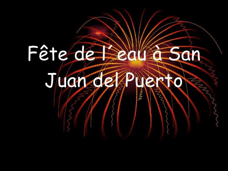 Fête de l´eau à San Juan del Puerto