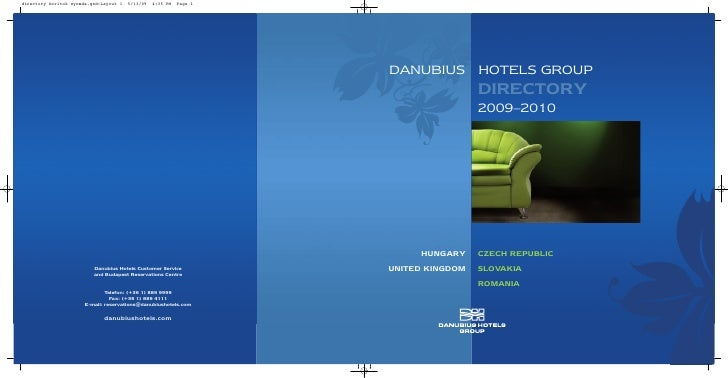 DANUBIUS HOTELS GROUP                  DIRECTORY                  2009–2010          HUNGARY     CZECH REPUBLIC UNITED KIN...