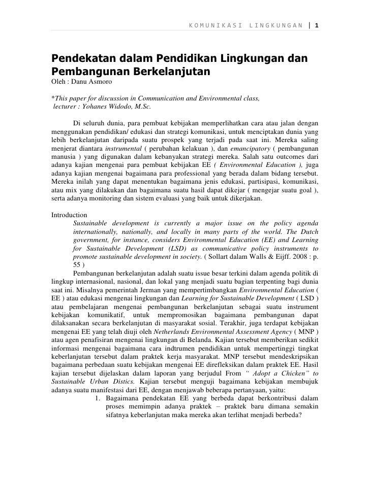 KOMUNIKASI           LINGKUNGAN | 1Pendekatan dalam Pendidikan Lingkungan danPembangunan BerkelanjutanOleh : Danu Asmoro*T...