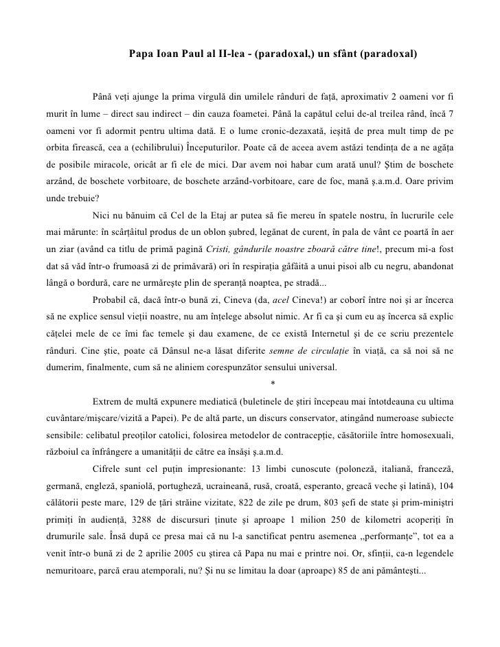 Papa Ioan Paul al II-lea - (paradoxal,) un sfânt (paradoxal)               Până veţi ajunge la prima virgulă din umilele r...