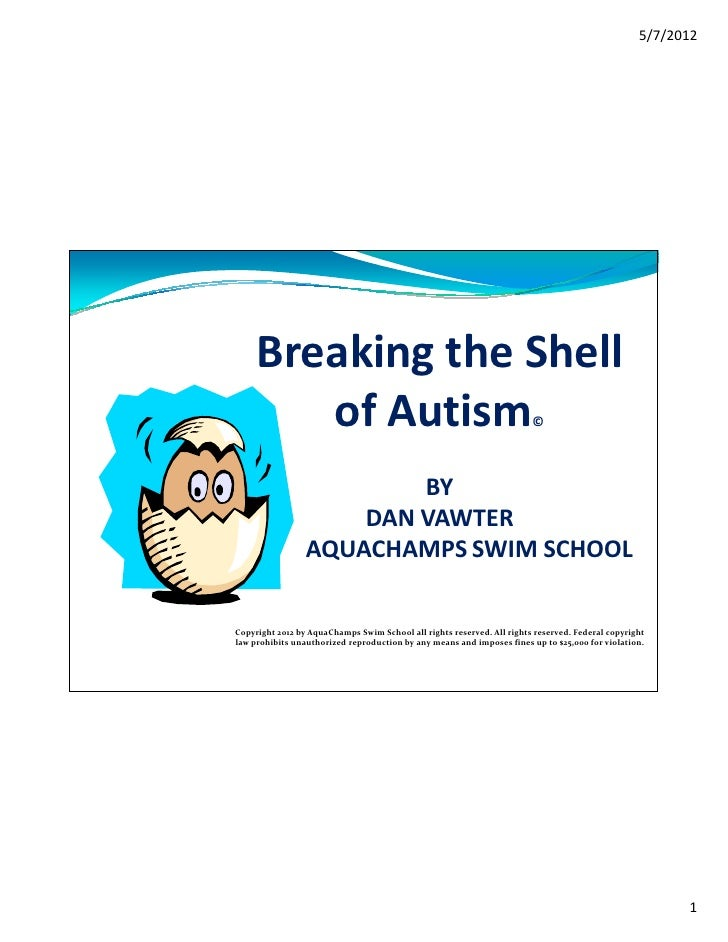 """Breaking the Shell of Autism"" by Dan Vawter- Adapted Aquatics Conference 2012"