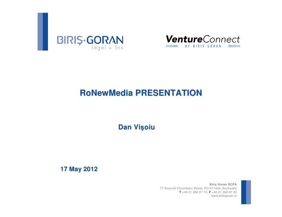 RoNewMedia PRESENTATION              Dan Vişoiu17 May 2012                                                           Biriş...