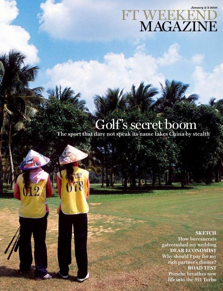 "Financial Times Weekend Magazine: ""Golf's secret boom in Hainan, China"""