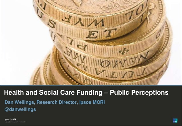 Dan Wellings: public perceptions on health and social care funding