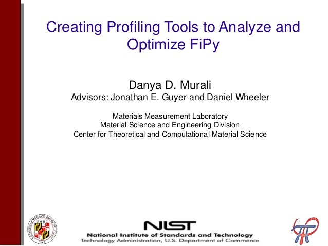 Creating Profiling Tools to Analyze and Optimize FiPy Presentation