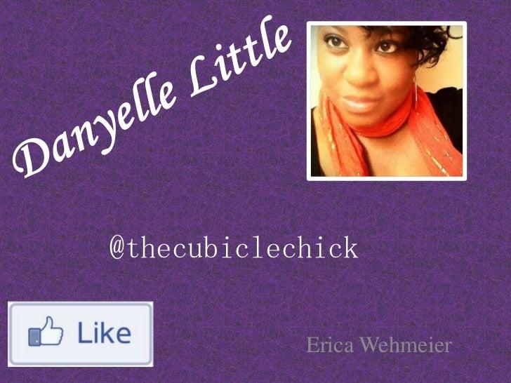 @thecubiclechick            Erica Wehmeier