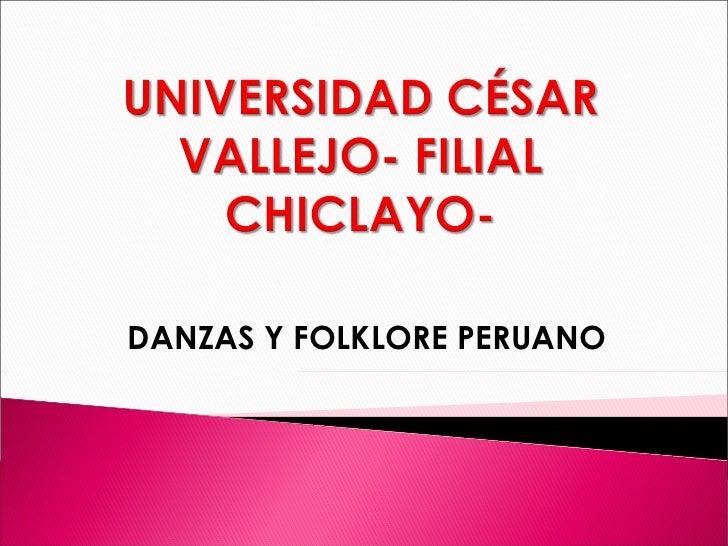 DANZAS Y FOLKLORE PERUANO