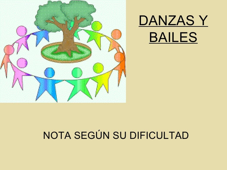 DANZAS Y BAILES NOTA SEGÚN SU DIFICULTAD