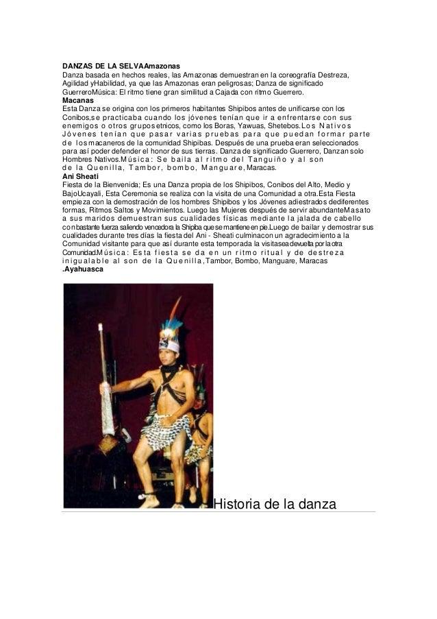 DANZAS DE LA SELVAAmazonas Danza basada en hechos reales, las Amazonas demuestran en la coreografía Destreza, Agilidad yHa...