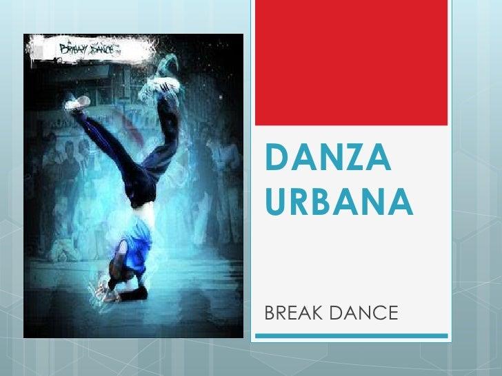 DANZAURBANABREAK DANCE