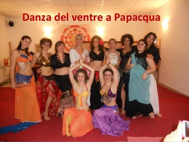 Danza del ventre a Papacqua