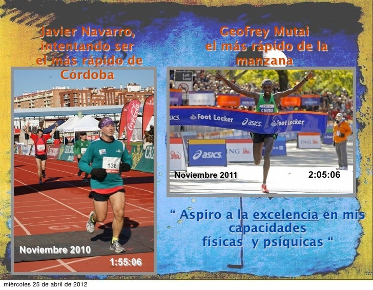 Javier Navarro,                        Geofrey Mutai            intentando ser                      el más rápido de la   ...