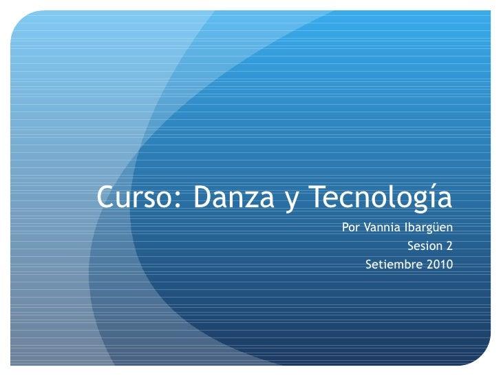 Danza y tecnologia 2