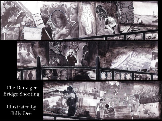 The DanzigerBridge Shooting Illustrated by    Billy Dee