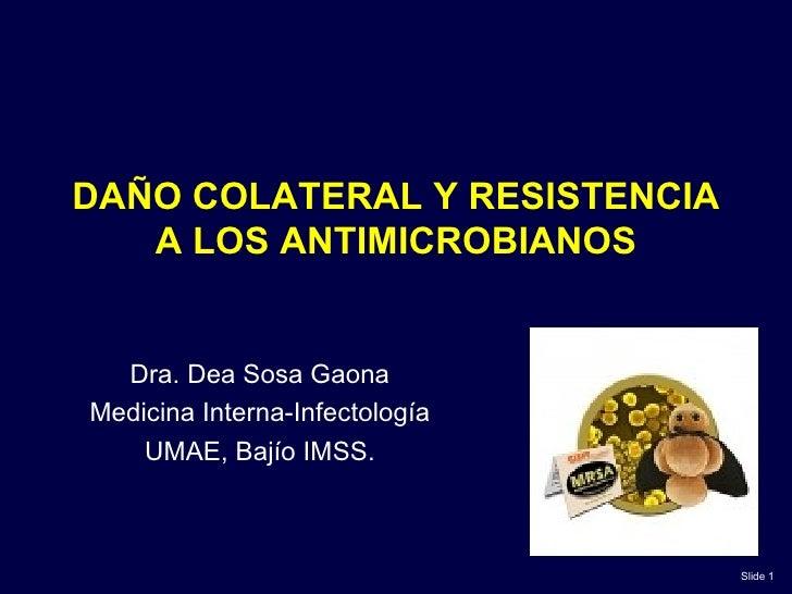 Daño colateral y resistencia bacteriana