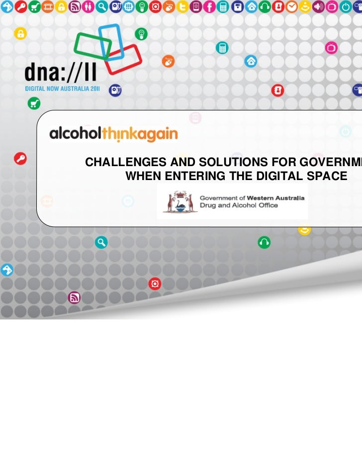 CHALLENGES AND SOLUTIONS FOR GOVERNMENT     WHEN ENTERING THE DIGITAL SPACE