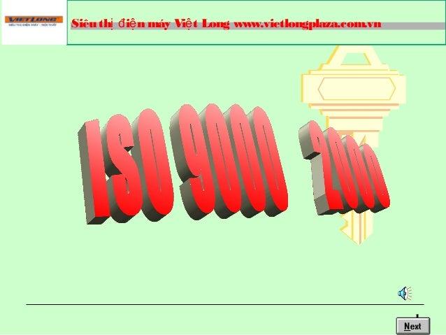 1 Siêu th i n máy Vi t Long www.vietlongplaza.com.vnị đ ệ ệ