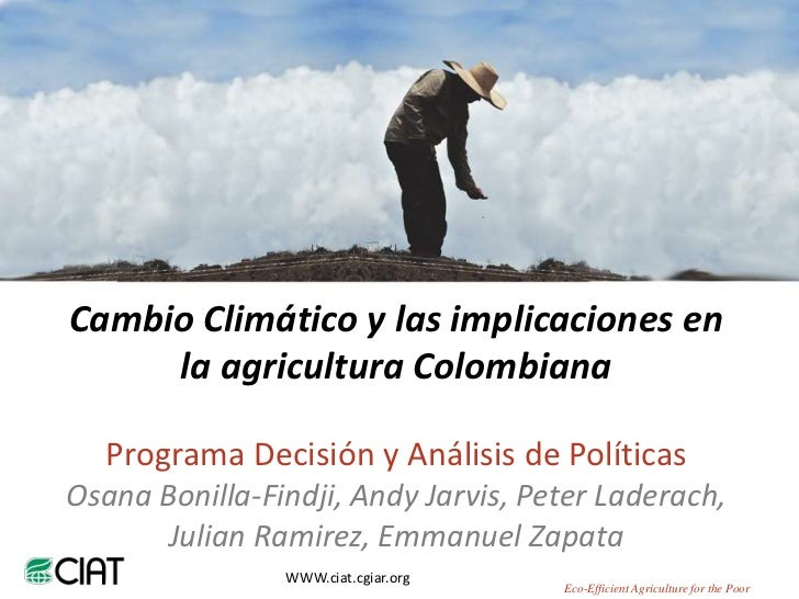Osana Bonilla - Climate Change impact on Colombian Agriculture_SSA project