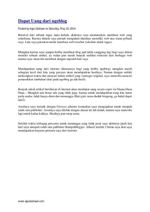 www.agussiahaan.com Dapat Uang dari ngeblog Posted by Agus Siahaan on Saturday, May 10, 2014 Berawal dari sebuah tugas mat...