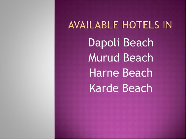 Dapoli Beach Murud Beach Harne Beach Karde Beach