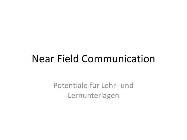 Near Field CommunicationPotentiale für Lehr- undLernunterlagen