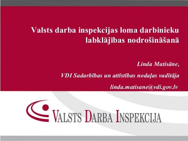 Valsts darba inspekcijas loma darbinieku labklājības nodrošināšanā
