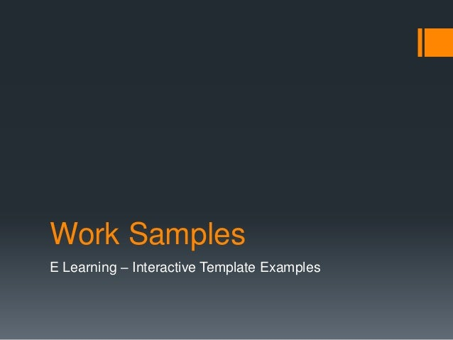 Work SamplesE Learning – Interactive Template Examples