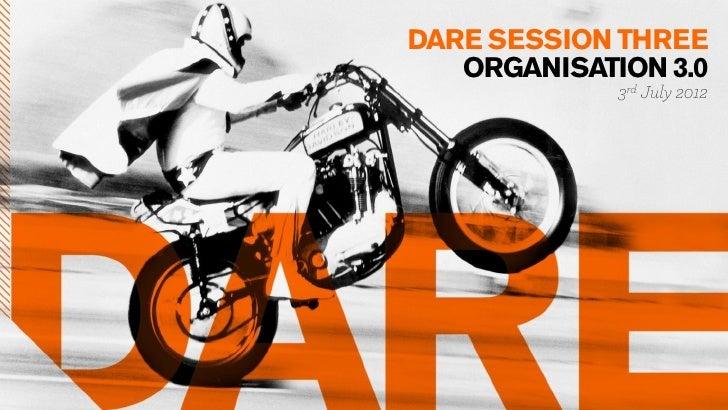 Dare Sessions: Organisation 3.0