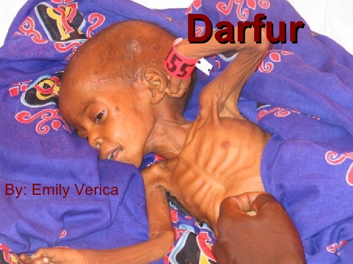 Darfur By: Emily Verica
