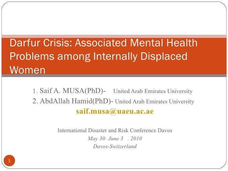 Darfur Crisis; Associated mental health Problems among Internally Displaced Women