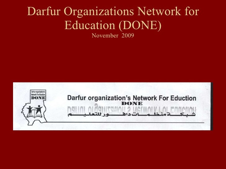 Darfur Organizations Network for Education (DONE) November  2009