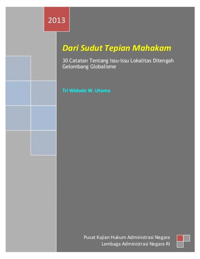 Page | i Dari Sudut Tepian Mahakam 30 Catatan Tentang Issu-Issu Lokalitas Ditengah Gelombang Globalisme Tri Widodo W. Utom...