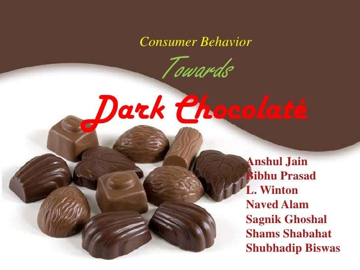 Consumer behavior towards Dark chocolate