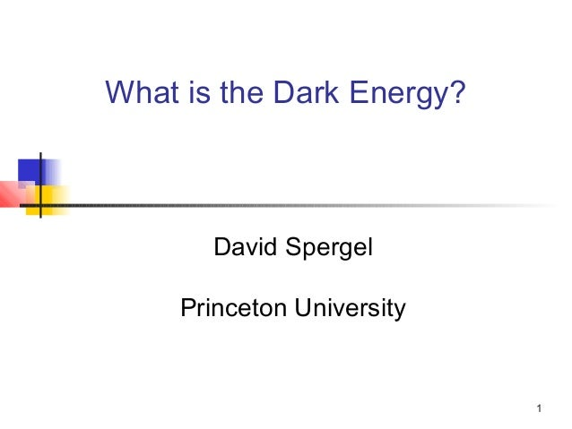 Dark energy by david spergel