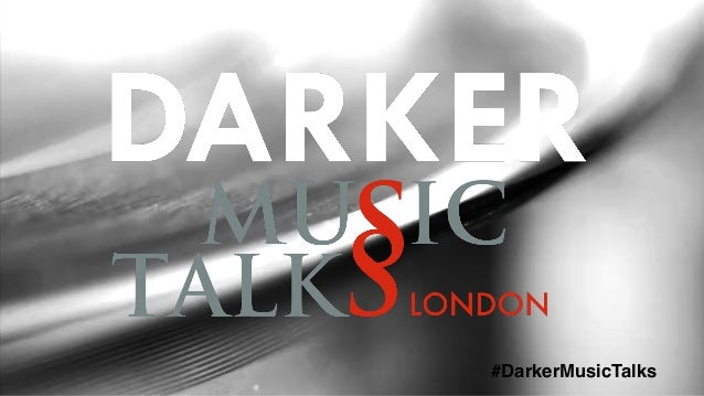 #DarkerMusicTalks