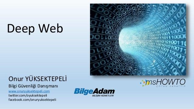 Deep Web - internetin karanlık Yuzu